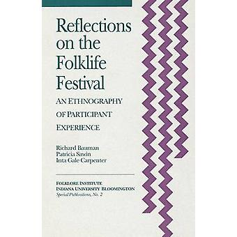 Reflections on the Folklife Festival by Bauman & Richard