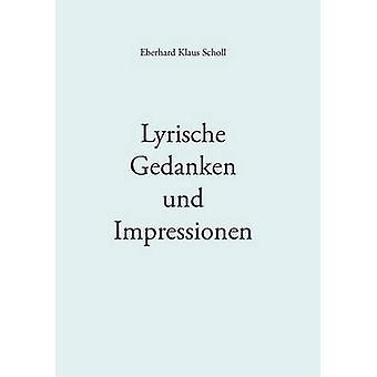 Lyrische Gedanken und Impressionen par Scholl & Eberhard