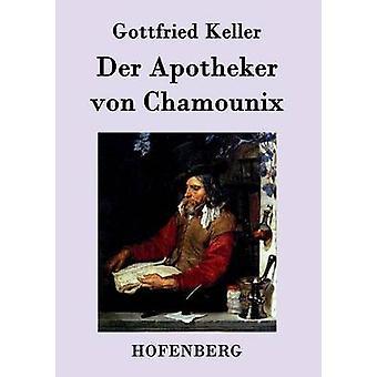 Der Apotheker von Chamounix by Gottfried Keller