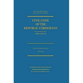 Civil Code Of The Republic Uzbekistan Third Edition by Butler & William E.