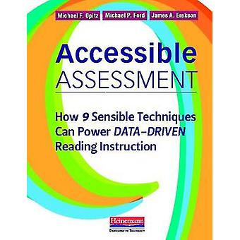 Accessible Assessment - How 9 Sensible Techniques Can Power Data-Drive