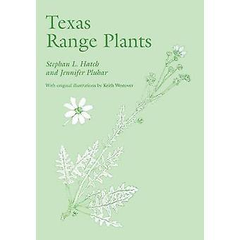 Texas Range Plants by Hatch - 9780890965214 Book