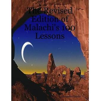 The Revised Edition of Malachi's 100 Lessons by Lequinn Harris - 9781