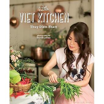 The Little Viet Kitchen by Thuy Pham-Kelly - 9781472936035 Book