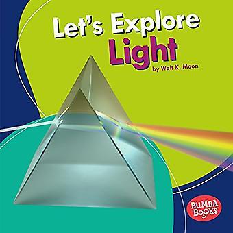 Let's Explore Light by Walt K. Moon - 9781512482706 Book