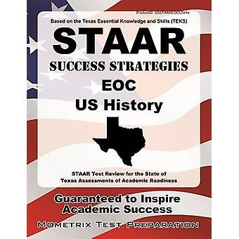 STAAR Success Strategies EOC U.S. History - STAAR Test Review for the