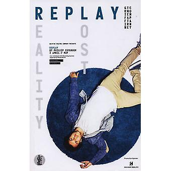 Replay - Reality Lost by Phillip Kavanagh - 9781925005738 Book