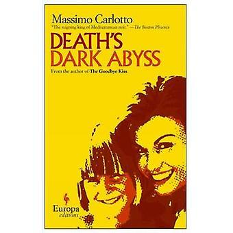 Death's Dark Abyss by Massimo Carlotto - Lawrence Venuti - 9781933372
