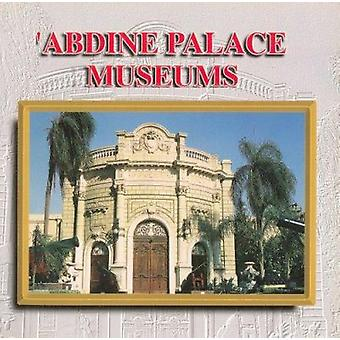Abdine Palace Museums by The Supreme Council of Antiquities - 9789773
