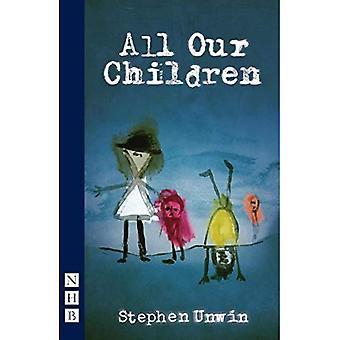Alle unsere Kinder