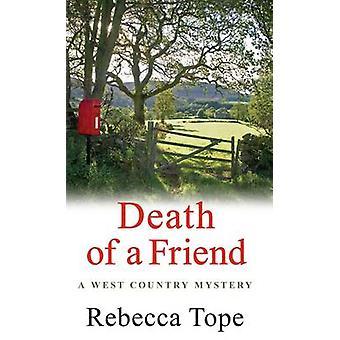Death of a Friend by Rebecca Tope