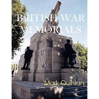 British War Memorials by Quinlan & Mark