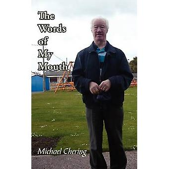 The Words of My Mouth by Chering & Michael