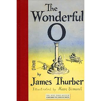 The Wonderful O (New York Review Children's Collection) (Hardcover) by Thurber James Simont Marc