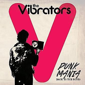 Vibrators - Punk Mania-Back to the Roots [CD] USA import