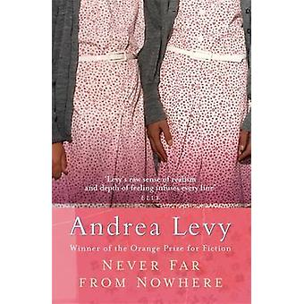 Never Far from Nowhere by Andrea Levy - 9780747252139 Book