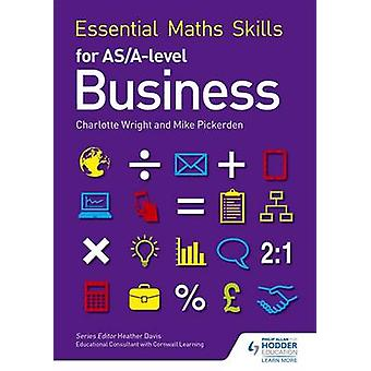 Essential Maths Skills for as/A Level Business by Mike Pickerden - Ch