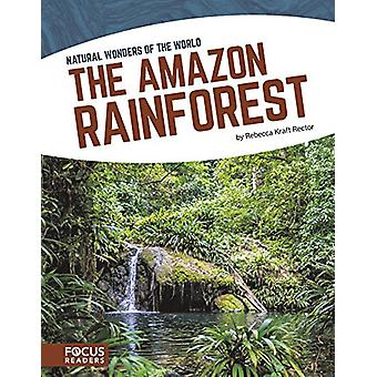 The Amazon Rainforest by Rebecca Kraft Rector - 9781635175110 Book