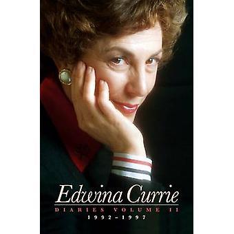 Edwina Currie Diaries - v. 2 - 1992-1997 by Edwina Currie - 97818495432