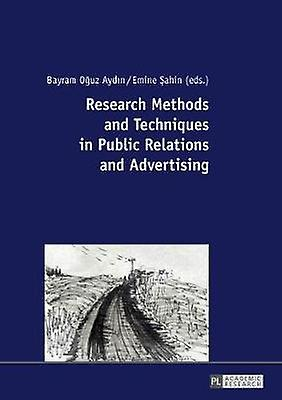 Research Methods and Techniques in Public Relations and Advertising b