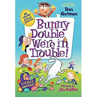Bunny Double, We're in Trouble! (My Weird School Special)