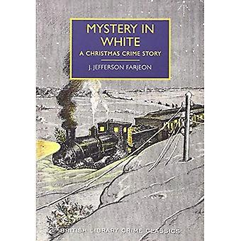 Mystery in White: A Christmas Crime Story