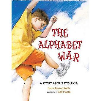 De oorlog van het alfabet: Een verhaal over dyslexie