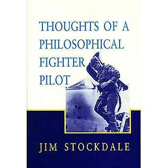 Thought of a Philosophical Fighter Pilot (Hoover Institution Press Publication)