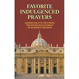 Favori Indulgenced prières