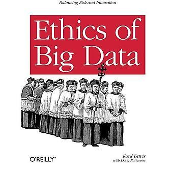 Éthique des données volumineuses: équilibre entre risque et Innovation