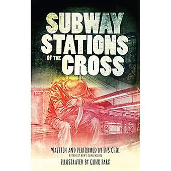 Subway Stations of the Cross