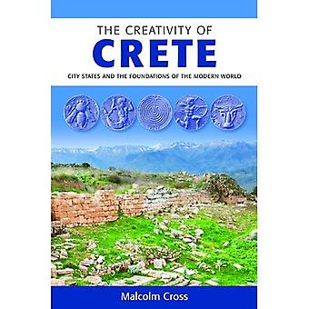 The Creativity of Crete: City States and the Foundations of the Modern World