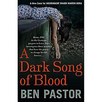 Dark Song of Blood, A (Martin Bora Series)