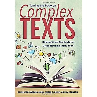 Turning the Page on Complex Texts: Differentiated Scaffolds for Close Reading Instruction (Grade-Specific Classroom...