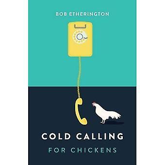 Appeler pour les poulets froid