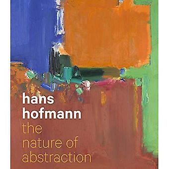 Hans Hofmann: La naturaleza de la abstracción