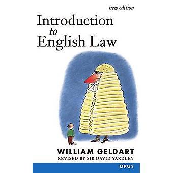 Introduction to English Law Originally Elements of English Law by Geldart & Yardley