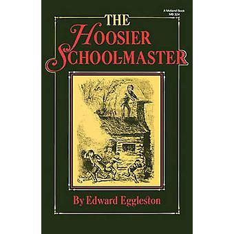 Il maestro di Hoosier da Eggleston & Edward