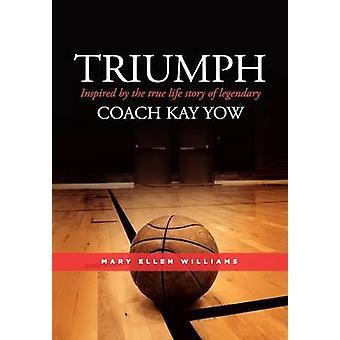 Trionfo, ispirato alla storia vera vita del leggendario allenatore Kay Yow-da Williams & Mary Ellen
