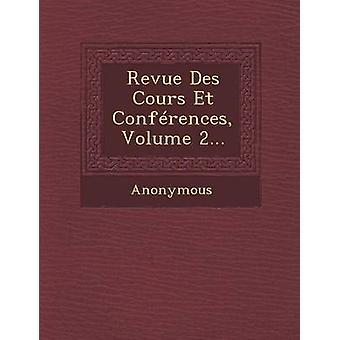 المجلة Des Cours Et المؤتمرات حجم 2... طريق مجهول