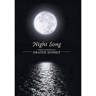 Night Song by Scholt & Grayce