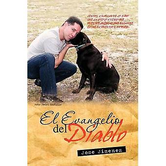 El Evangelio del Diablo by Jimenez & Jose