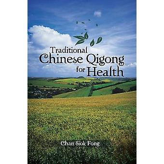 Perinteinen kiina qigong terveydelle Fong & Chan Siok