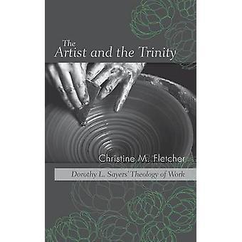 The Artist and the Trinity by Fletcher & Christine M.