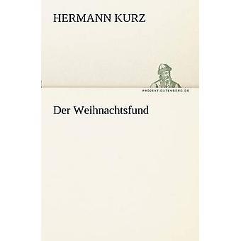 Der Weihnachtsfund par Kurz & Hermann