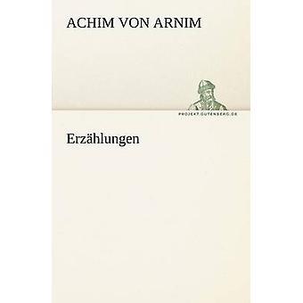 Erzahlungen par Arnim & Achim Von