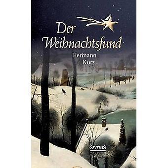 Der Weihnachtsfund by Kurz & Hermann