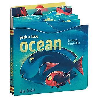 Peek-a-Baby: Ocean: Peekaboo� flaps inside! [Board book]