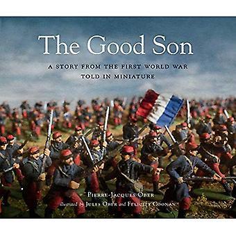 Le bon fils: une histoire de la première guerre mondiale, racontée en miniature