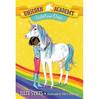 Unicorn Academy #4: Isabel et Cloud (Unicorn Academy)